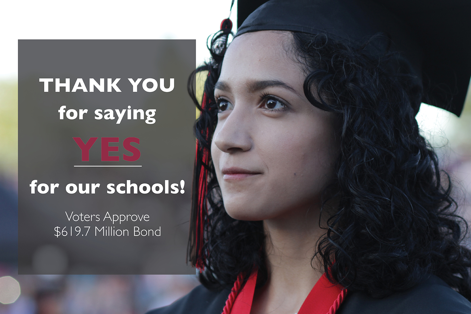 Thank You for saying YES to our schools!